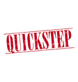 Quickstep red grunge vintage stamp isolated on vector image