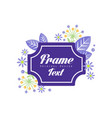 Frame text original design elegant floral sign