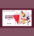 skateboard school banner web design cards vector image