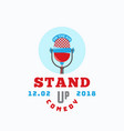 stand up comedy abstract sign emblem or vector image vector image