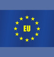 the european union flag is stylishly decorated vector image