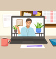 man having conference video call on laptop vector image vector image