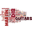 martin d guitars reviewed text background word vector image vector image