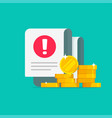 money error warning alert on document bill or tax vector image