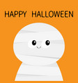 mummy monster happy halloween cute cartoon funny vector image vector image