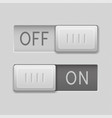 on and off toggle switch slider buttons rectangle vector image vector image