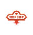 strip show signboard vector image