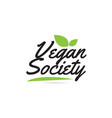 green leaf vegan society hand written word text vector image vector image