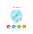 bone fracture icon traumatology sign vector image