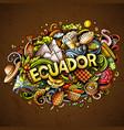 ecuador hand drawn cartoon doodles vector image