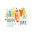 happy teachers day original design for greeting vector image vector image