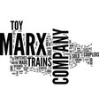 marx toy trains text background word cloud concept vector image vector image