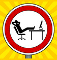 road sign lazy people pop art vector image vector image