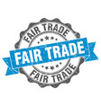 fair trade stamp sign seal vector image vector image