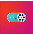 switch button with cinema film on demand video vector image