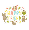 tropical design with cute sloths happy friend text vector image