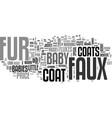 babys faux fur coats text word cloud concept vector image vector image