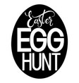 easter egg hunt lettering vector image vector image