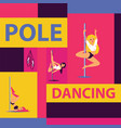 pole dance school advertising poster with girls in vector image vector image