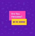 simple we re hiring colored banner vector image vector image