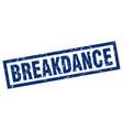 square grunge blue breakdance stamp vector image vector image