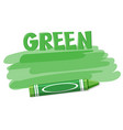 a green crayon on white background vector image