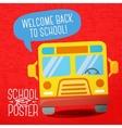 Cute school college university poster - school bus vector image vector image