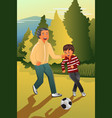 father playing soccer with his son vector image