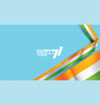 indian independence day flag vector image vector image