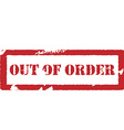 rubber stamp with text out order vector image vector image