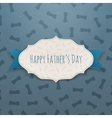 Happy Fathers Day realistic Tag with blue Ribbon vector image