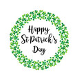 happy saint patricks day in shamrock wreath vector image vector image