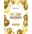 holiday discounts banner with realistic vector image vector image
