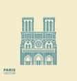 notre dame de paris cathedral france flat vector image vector image