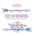 keep on dreaming colorful bohemian print vector image vector image