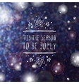 Christmas greeting card with text on blurred vector image vector image