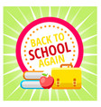 concept for 1st september back to school idea vector image vector image