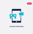 two color in-game advertising icon from general-1 vector image vector image