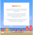 vacation poster add place text sunglasses on beach vector image vector image
