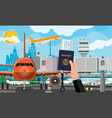 hand with passport ticket plane before takeoff vector image vector image
