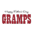 red bandana gramps happy fathers day vector image vector image