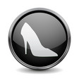 black round 3d button high heel shoe sign vector image vector image