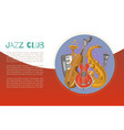 jazz band and blues club jazz music party or vector image vector image