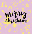 Happy New Year and Christmas Hand lettering vector image