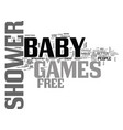 baby shower games reasons not to use free games vector image vector image