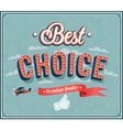 Best choice typographic design vector image