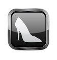 black square 3d button high heel shoe sign vector image vector image