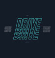drive font italic style vector image
