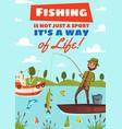 fishing hobby sport cartoon poster vector image