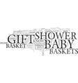 baby shower gift baskets gifts for the perfect vector image vector image